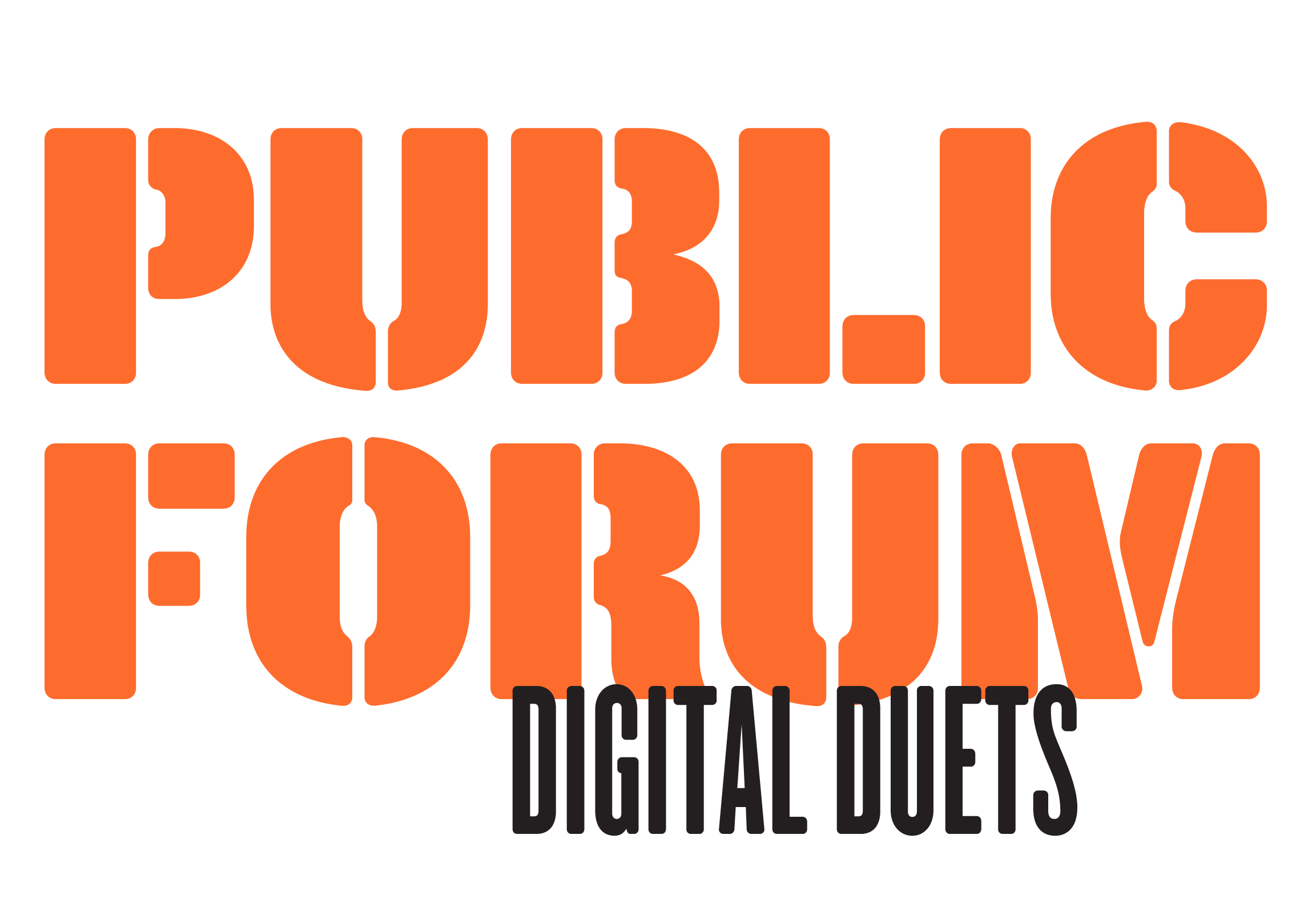 Public Forum: Digital Duets