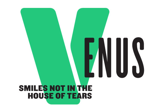 Venus Smiles Not In The House Of Tears