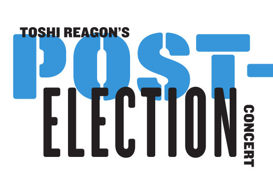 Toshi Reagon's Post-Election Concert