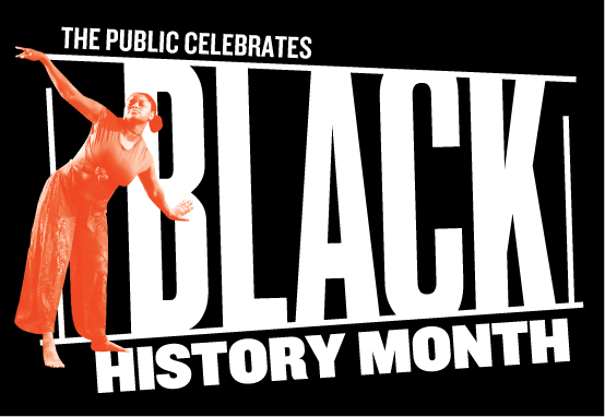 The Public Celebrates Black History Month