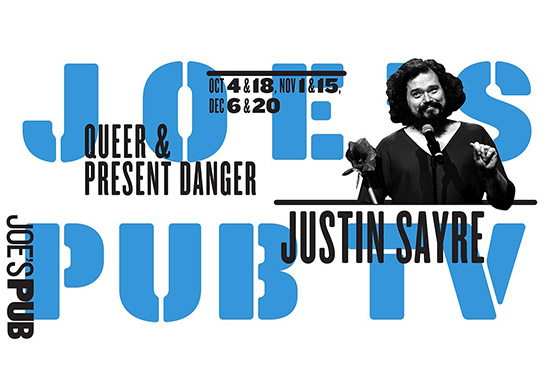 Justin Sayre: Queer and Present Danger - #1