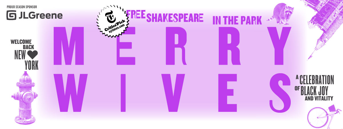 Merry Wives - Free Shakespeare in the Park